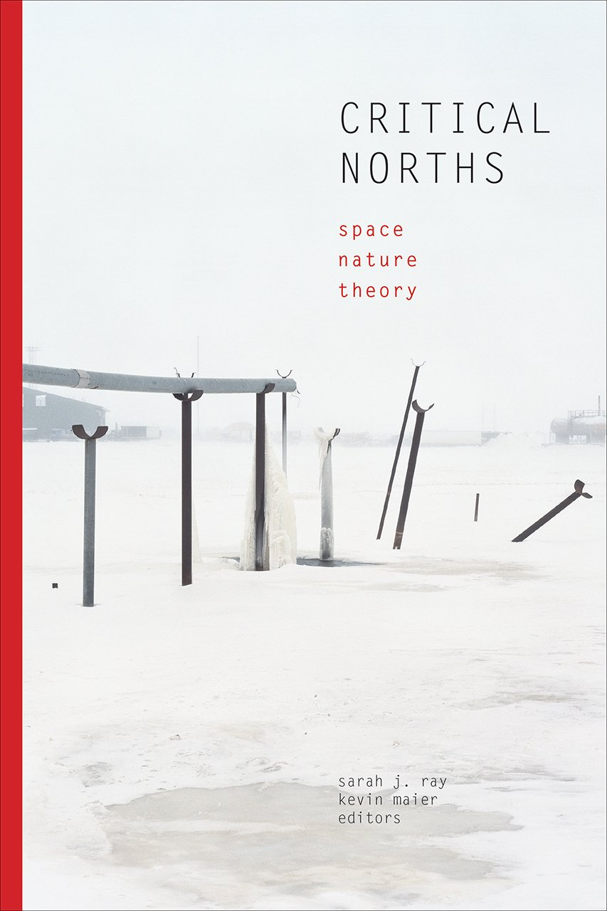 Critical norths : space, nature, theory