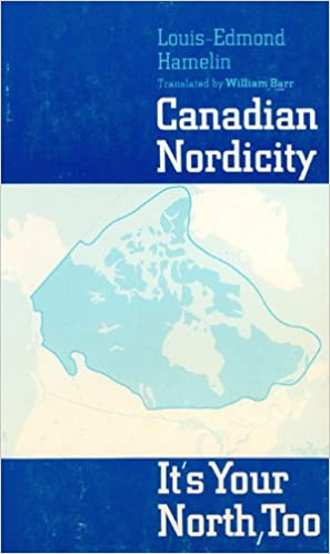 Canadian Nordicity: it is your north, too