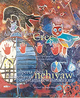 Alberta elders' Cree dictionary